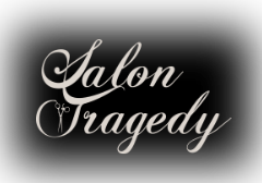 Salon Tragedy